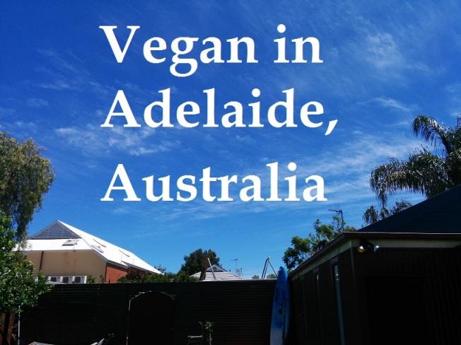 Vegan in Adelaide, Australia